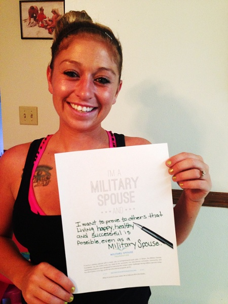 I'm a military spouse and ... I want to prove to others that living happy, healthy and successful is possible, even as a Military Spouse.