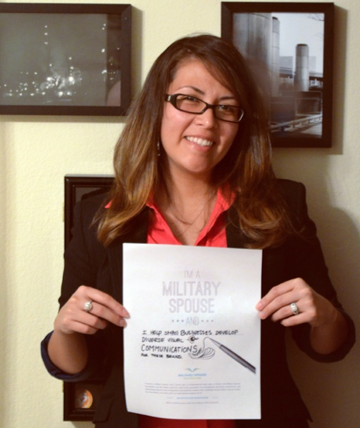 I'm a military spouse and ... I help small businesses develop diverse visual communications for their brand.